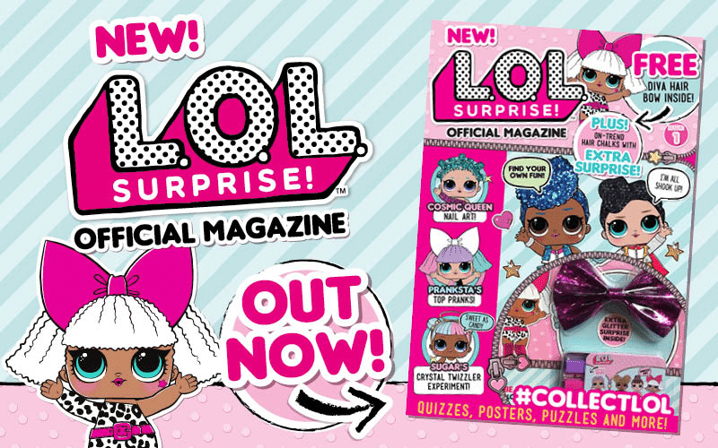 Win A Copy Of The Official Lol Surprise Magazine Lotta Lol